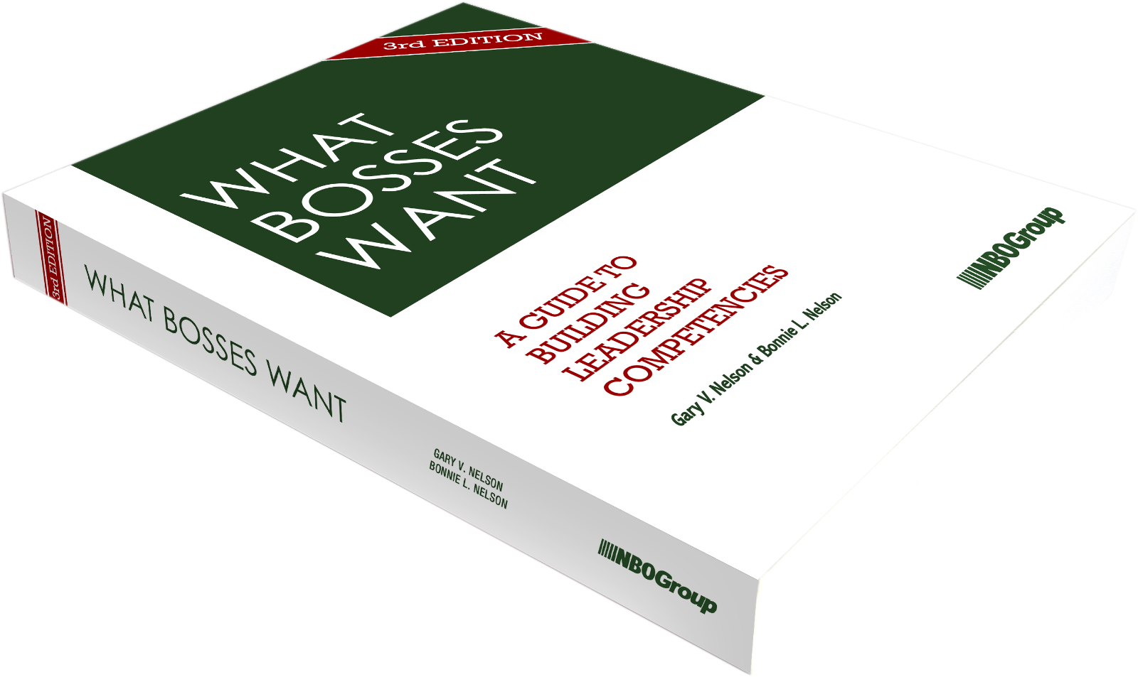 What Bosses Want: A Guide to Building Leadership Competencies, 3rd Edition (Print)