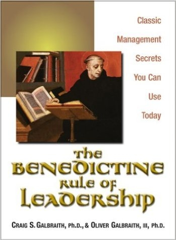 The Benedictine Rules of Leadership